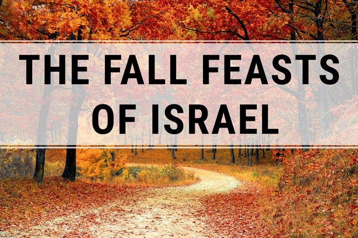 The Fall Feasts Of Israel Grace Thru Faith