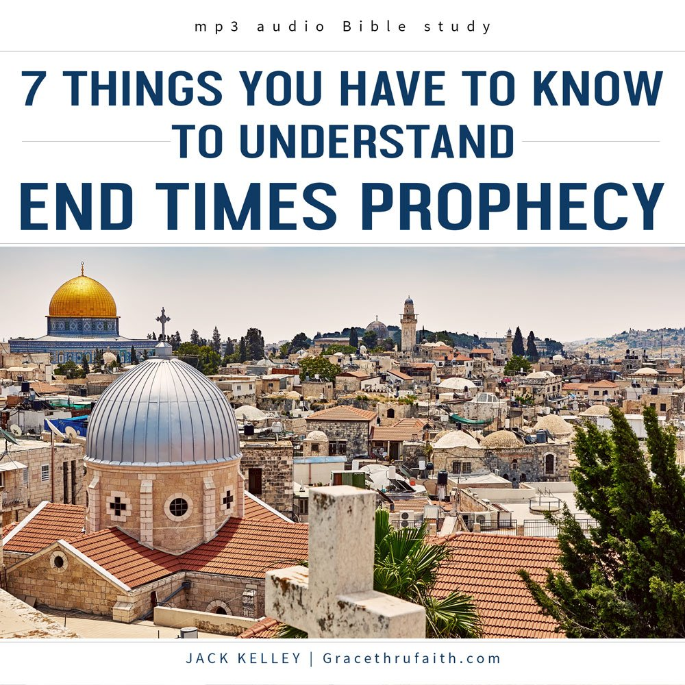 7 Things You Have To Know To Understand End Times Prophecy
